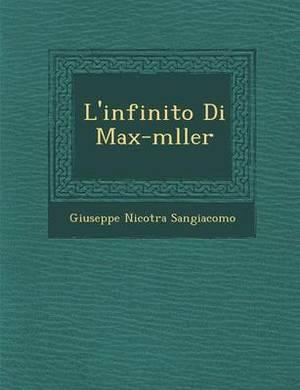 L'Infinito Di Max-M Ller