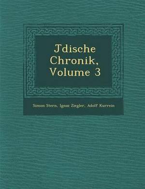 J Dische Chronik, Volume 3
