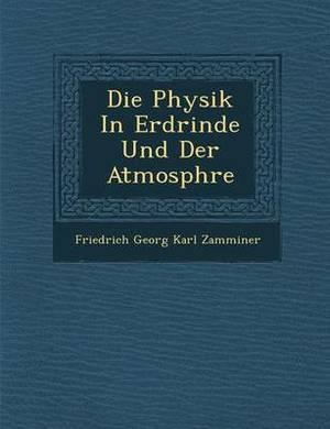 Die Physik in Erdrinde Und Der Atmosph Re