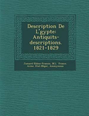Description de L' Gypte: Antiquit S-Descriptions. 1821-1829