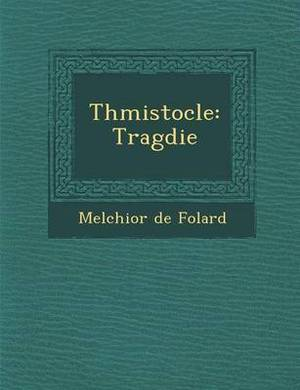 Th Mistocle: Trag Die