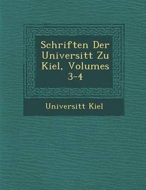 Schriften Der Universit T Zu Kiel, Volumes 3-4