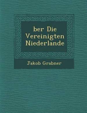 Ber Die Vereinigten Niederlande