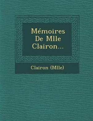 Memoires de Mlle Clairon...