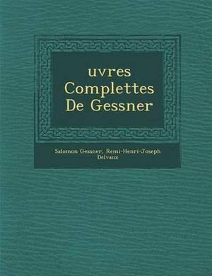 Uvres Complettes de Gessner
