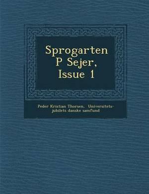 Sprogarten P Sejer, Issue 1
