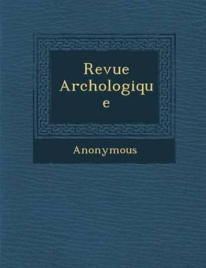 Revue Arch Ologique