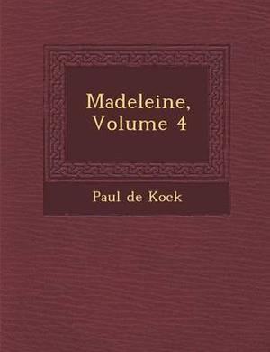 Madeleine, Volume 4