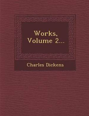 Works, Volume 2...
