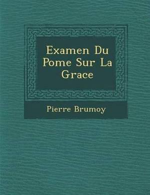 Examen Du Po Me Sur La Grace