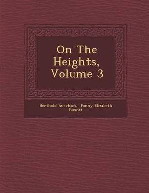 On the Heights, Volume 3