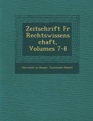 Zeitschrift Fur Rechtswissenschaft, Volumes 7-8