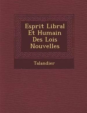 Esprit Lib Ral Et Humain Des Lois Nouvelles