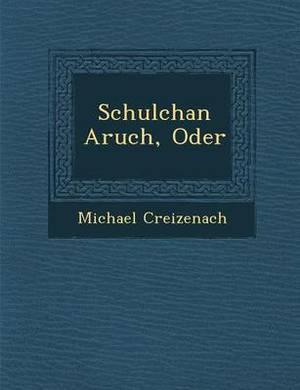 Schulchan Aruch, Oder