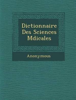 Dictionnaire Des Sciences M Dicales