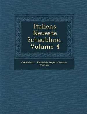 Italiens Neueste Schaub Hne, Volume 4
