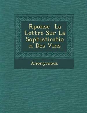 R Ponse La Lettre Sur La Sophistication Des Vins