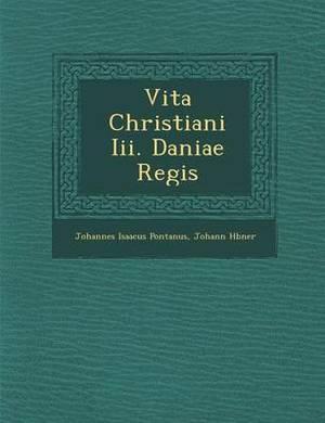 Vita Christiani III. Daniae Regis