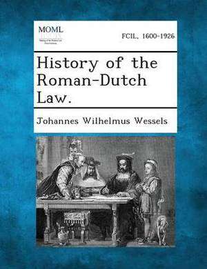 History of the Roman-Dutch Law