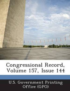 Congressional Record, Volume 157, Issue 144