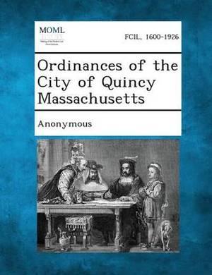 Ordinances of the City of Quincy Massachusetts