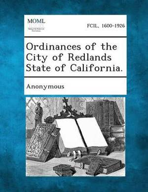 Ordinances of the City of Redlands State of California.