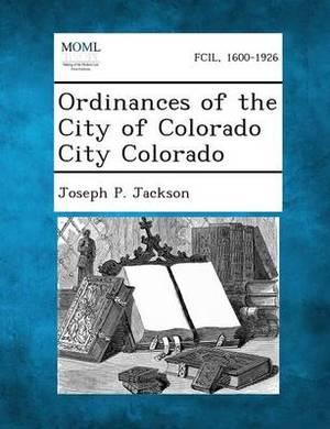 Ordinances of the City of Colorado City Colorado