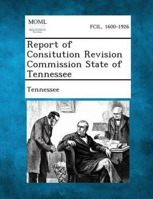 Report of Consitution Revision Commission State of Tennessee