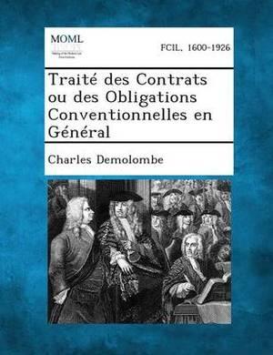 Traite Des Contrats Ou Des Obligations Conventionnelles En General
