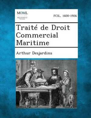 Traite de Droit Commercial Maritime