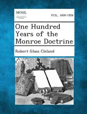 One Hundred Years of the Monroe Doctrine
