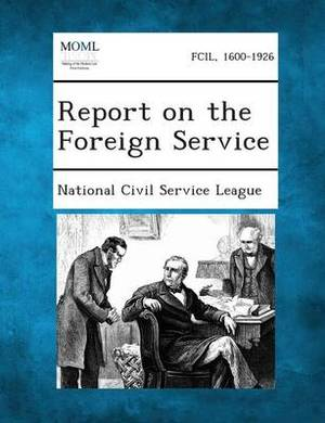 Report on the Foreign Service