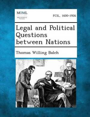 Legal and Political Questions Between Nations