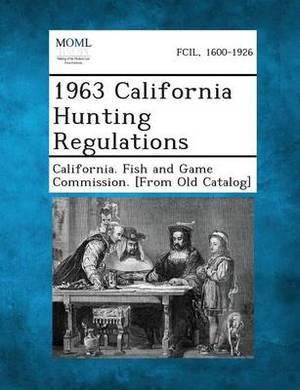 1963 California Hunting Regulations