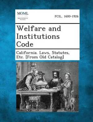 Welfare and Institutions Code