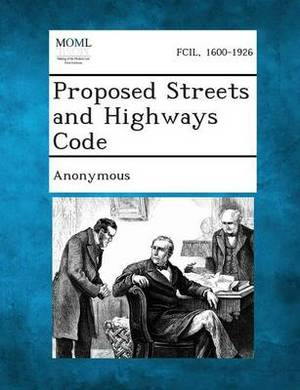 Proposed Streets and Highways Code