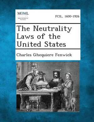 The Neutrality Laws of the United States