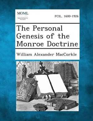 The Personal Genesis of the Monroe Doctrine