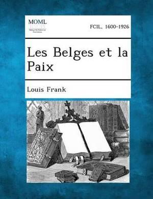 Les Belges Et La Paix