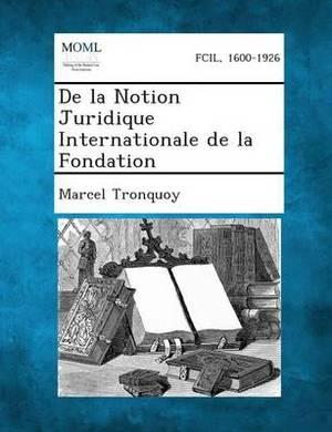 de La Notion Juridique Internationale de La Fondation