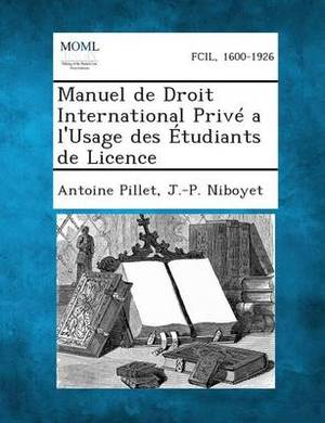 Manuel de Droit International Prive A L'Usage Des Etudiants de Licence