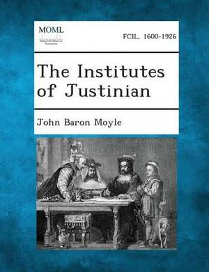The Institutes of Justinian