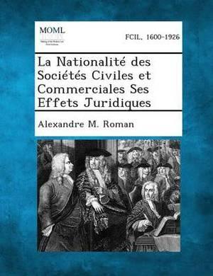 La Nationalite Des Societes Civiles Et Commerciales Ses Effets Juridiques