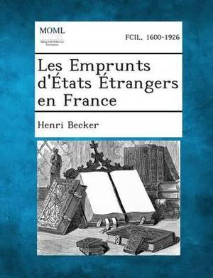 Les Emprunts D'Etats Etrangers En France