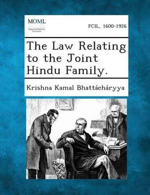 The Law Relating to the Joint Hindu Family.