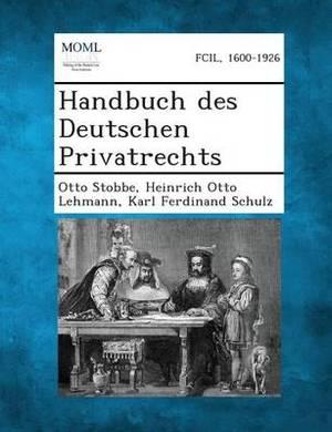 Handbuch Des Deutschen Privatrechts