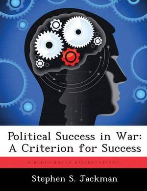 Political Success in War: A Criterion for Success