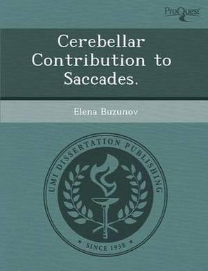 Cerebellar Contribution to Saccades