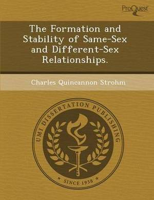 The Formation and Stability of Same-Sex and Different-Sex Relationships