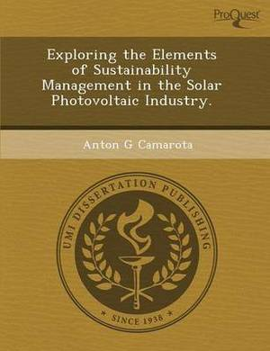 Exploring the Elements of Sustainability Management in the Solar Photovoltaic Industry